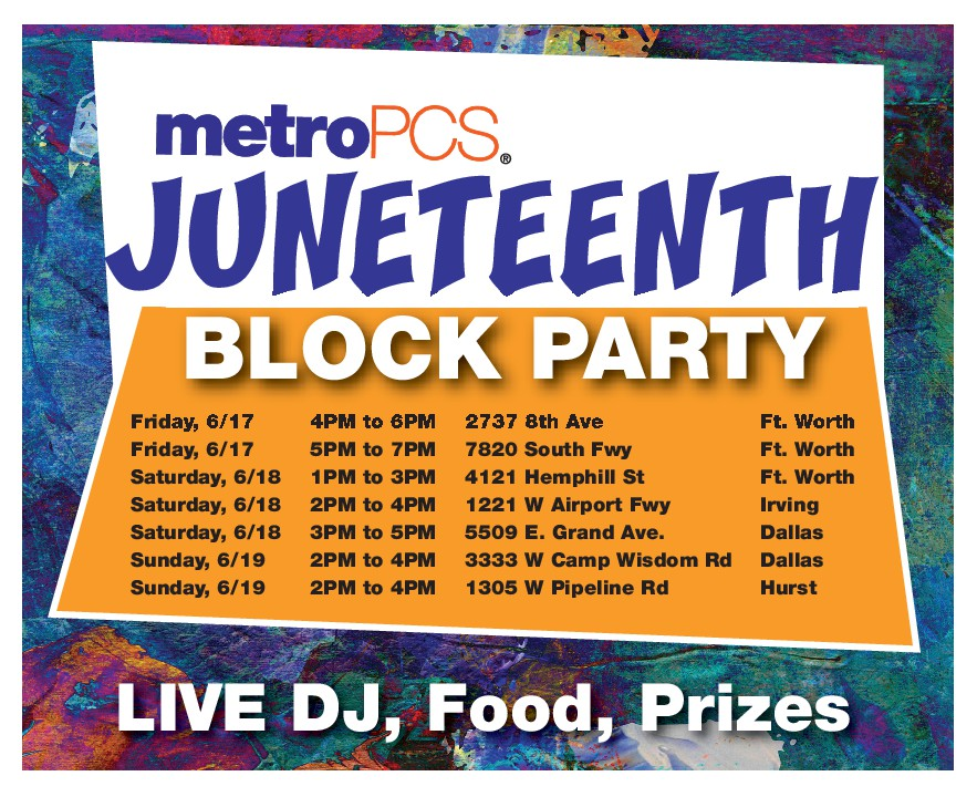 MetroPCS Juneteenth Block Party