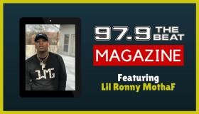 97.9 The Beat Magazine - Lil Ronny MothaF